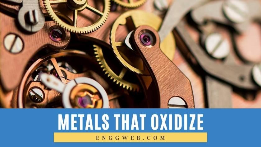 Metals That Oxidize