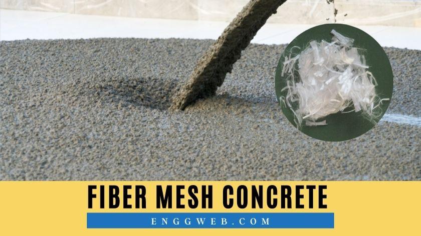 Fiber Mesh Concrete - The complete Guide