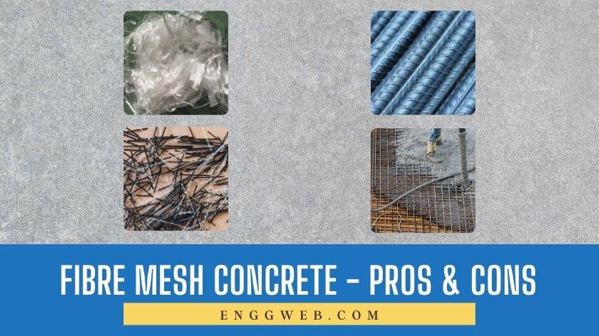 Pros and Cons of Fiber Mesh Concrete