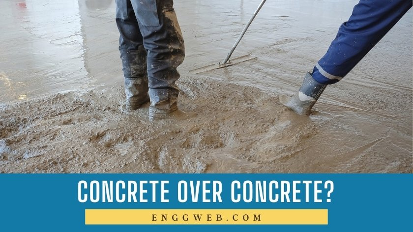 Pouring concrete over concrete