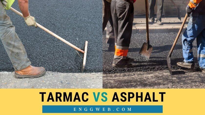Tarmac vs. Asphalt
